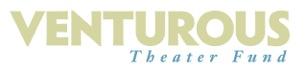Venturous Theater Fund